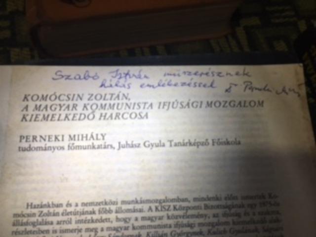 Komócsin Zoltán, a Magyar Kommunista Ifjúsági Mozgalom kiemelkedő harcosa (Perneki Mihály)