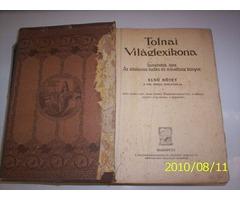 Tolnai Világ Lexikon 1.  1912 kiadás.  A-tól -  Angol nyelvtan-ig.