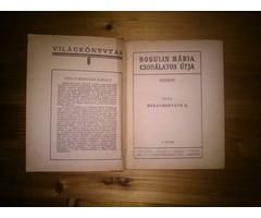 Méray-Horváth Károly: Bobulin Mária csodálatos útja I-III. régi könyv