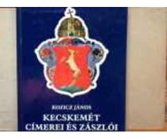 Kecskemét címerei és zászlói